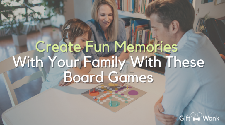 Board Games – Create Fun Memories With Your Family With These