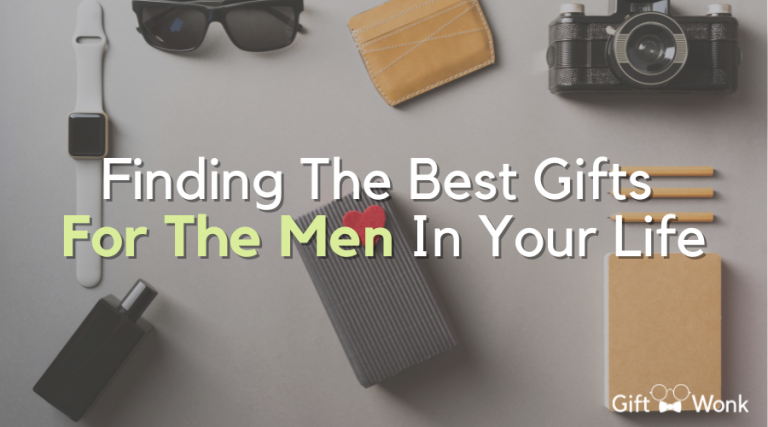 Finding Best Gifts For Men – Perfects Gifts for Special Men